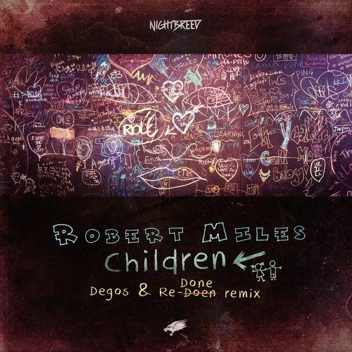 Children (Degos & Re-Done Remix) (Radio Edit) by Robert Miles