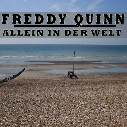 Allein in der Welt von Freddy Quinn
