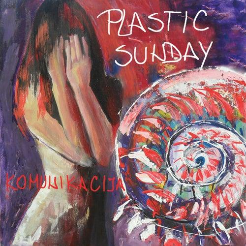 Komunikacija by Plastic Sunday