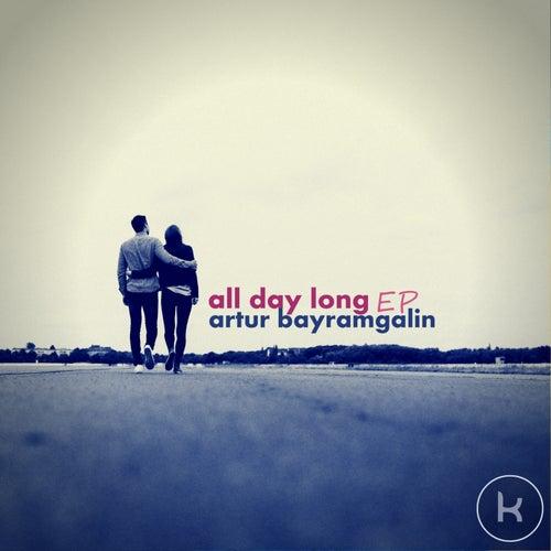 All Day Long by Artur Bayramgalin
