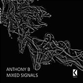 Mixed Signals - Single by Anthony