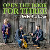 The Joyful Hour by Open the Door for Three