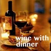 Wine With Dinner von Various Artists