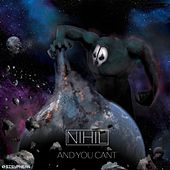 And You Can't by Nihil