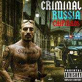 Criminal Russia by Чипинкос