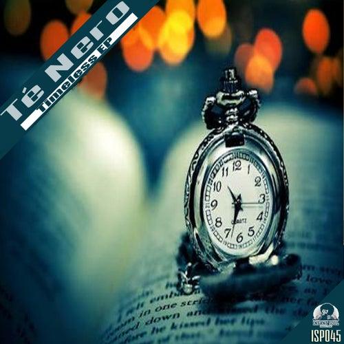 Timeless - Single by Té Nero