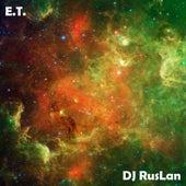 E.T. (Remix) by Dj Ruslan