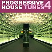 Progressive House Tunes, Vol. 4 by Various Artists