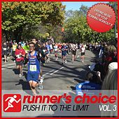 Runner's Choice Vol. 3 - Push It To The Limit (Incl. Nonstop DJ-Mix) by Various Artists