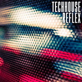 Techhouse Reflex by Various Artists