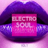Electro Soul Collection, Vol. 1 by Various Artists