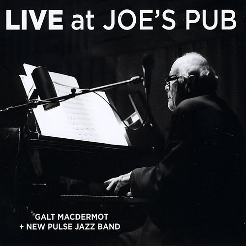 Live at Joe's Pub by Galt MacDermot