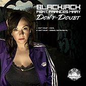 Don't Doubt by Blackjack