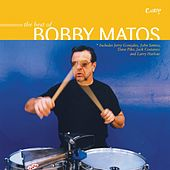 Best of Bobby Matos by Bobby Matos