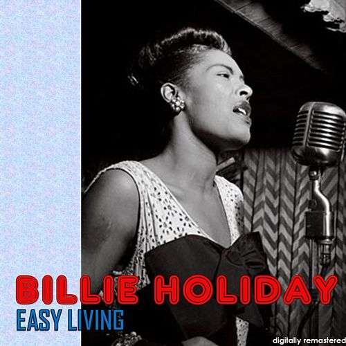 Easy Living (Digitally Remastered) de Billie Holiday