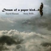 Dream of a Paper Bird von Zayed Hassan