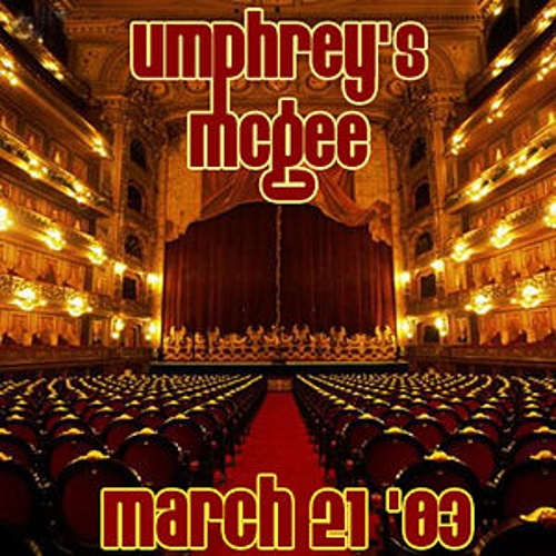 Play & Download 03-21-03 - The Murat Egyptian Room - Indianapolis, IN by Umphrey's McGee | Napster
