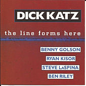 The Line Forms Here by Dick Katz