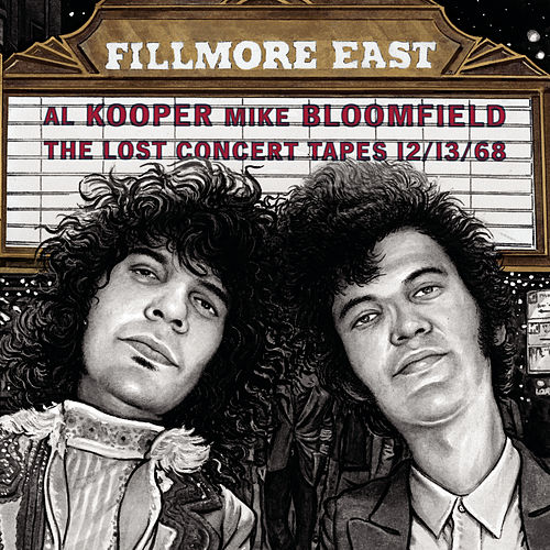 Play & Download Fillmore East: The Lost Concert Tapes... by Al Kooper | Napster