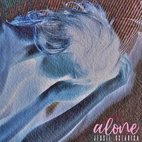 Alone (Remastered) by Jessie Sciabica