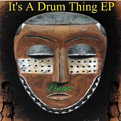 It's A Drum Thing EP by Lingoz