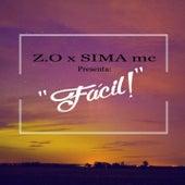 Fácil (feat. Sima) by Zo!