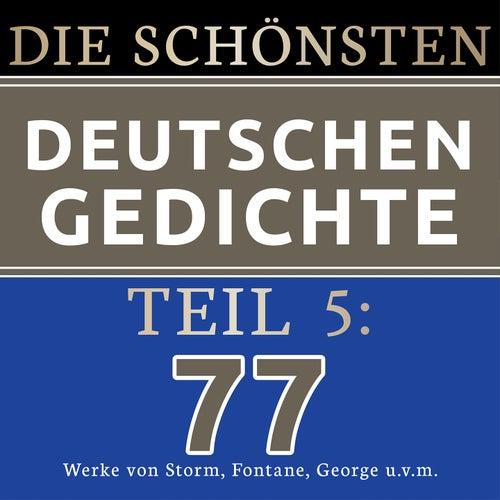Die schönsten deutschen Gedichte 5 (77 Werke von Theodor Storm, Theodor Fontane, Detlev von Liliencron, Stefan George und vielen mehr.) von Jürgen Fritsche