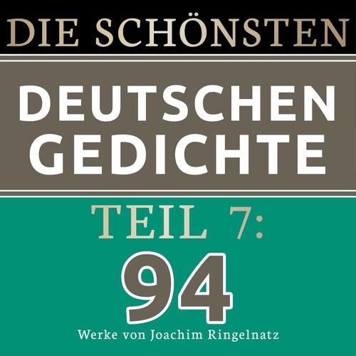 Die schönsten deutschen Gedichte 7 (94 Werke von Joachim Ringelnatz.) von Jürgen Fritsche