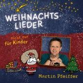 Weihnachtslieder (nicht nur) für Kinder von Various Artists