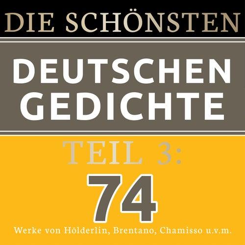 Die schönsten deutschen Gedichte 3 (74 Werke von Friedrich Hölderlin, Clemens Brentano, Adelbert von Chamisso und vielen mehr.) von Jürgen Fritsche
