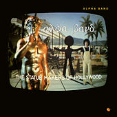 The Statue Makers of Hollywood by T Bone Burnett