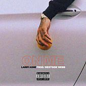 On Me by Larry June