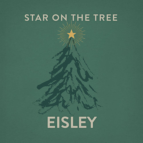 Star on the Tree by Eisley