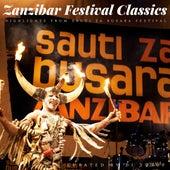 Zanzibar Festival Classics (Highlights from Sauti Za Busara Festival) by Various Artists