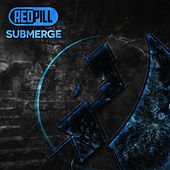 Submerge by Red Pill