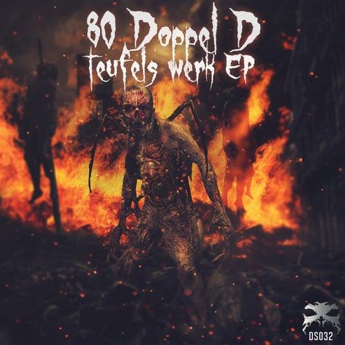 Teufels Werk - Single by 80 Doppel D