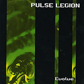 Play & Download Evolve by Pulse Legion | Napster