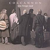 Play & Download Some Foreign Land by Colcannon | Napster
