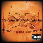 Play & Download Built From Scratch by The X-Ecutioners | Napster
