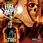 Play & Download Fire Dept Volume 3: Thru The Fire by Hp The Vet | Napster