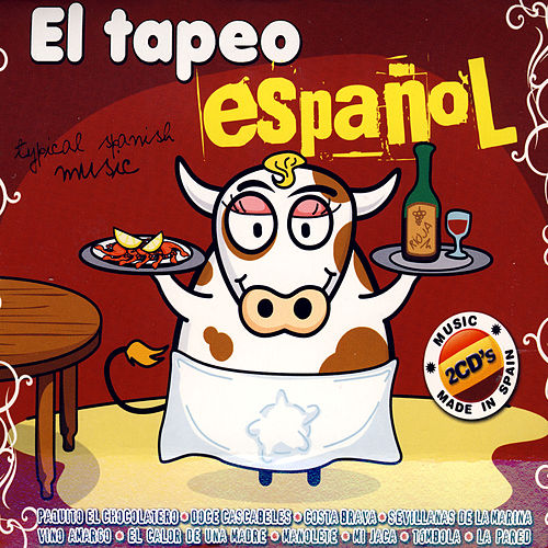 Play & Download El Tapeo Español (Typical Spanish Music) by Various Artists | Napster