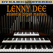 Play & Download Essential Organ Masters by Lenny Dee | Napster