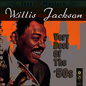 Very Best Of The '50s by Willis Jackson