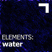 Elements: Water by Various Artists