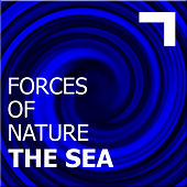 Forces of nature – the sea by Various Artists