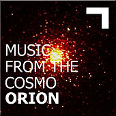 Music from the cosmo: Orion by Various Artists