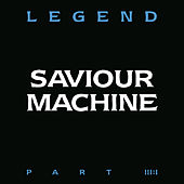 Play & Download Legend Part III:I by Saviour Machine | Napster