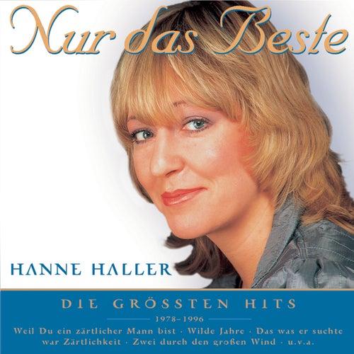 Nur das Beste by Hanne Haller