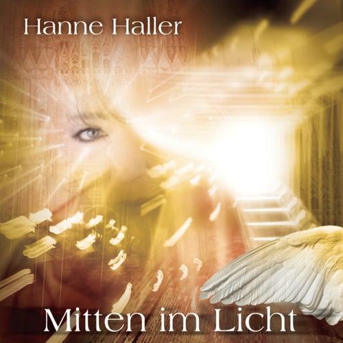 Mitten im Licht by Hanne Haller