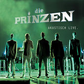 Play & Download Akustisch Live by Die Prinzen | Napster